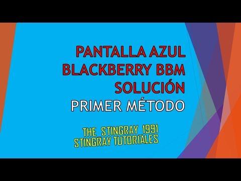 Pantalla Azul Blackberry Configuracion BBM (SOLUCIÓN)