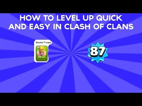 How to level up Fast in Clash of Clans | FASTEST WAY TO LVL UP!
