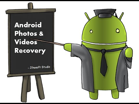 How to Recover Deleted Photos & Videos from Android Devices without Backup