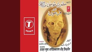 Hazrat Moosa Alaihisslaam Aur Firaun