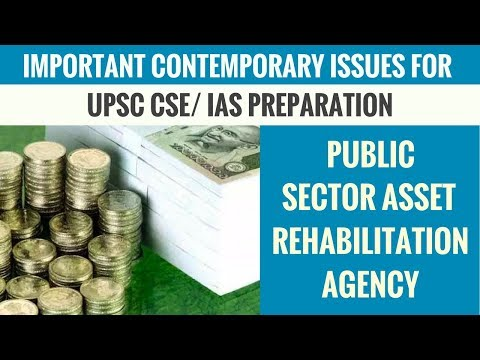 PARA (Public Sector Asset Rehabilitation Agency) - Important Contemporary Issues for UPSC Part 10