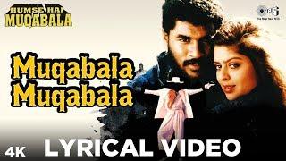 Muqabala Muqabala Lyrical - Humse Hai Muqabala | Prabhu Deva, Nagma | A. R. Rahman