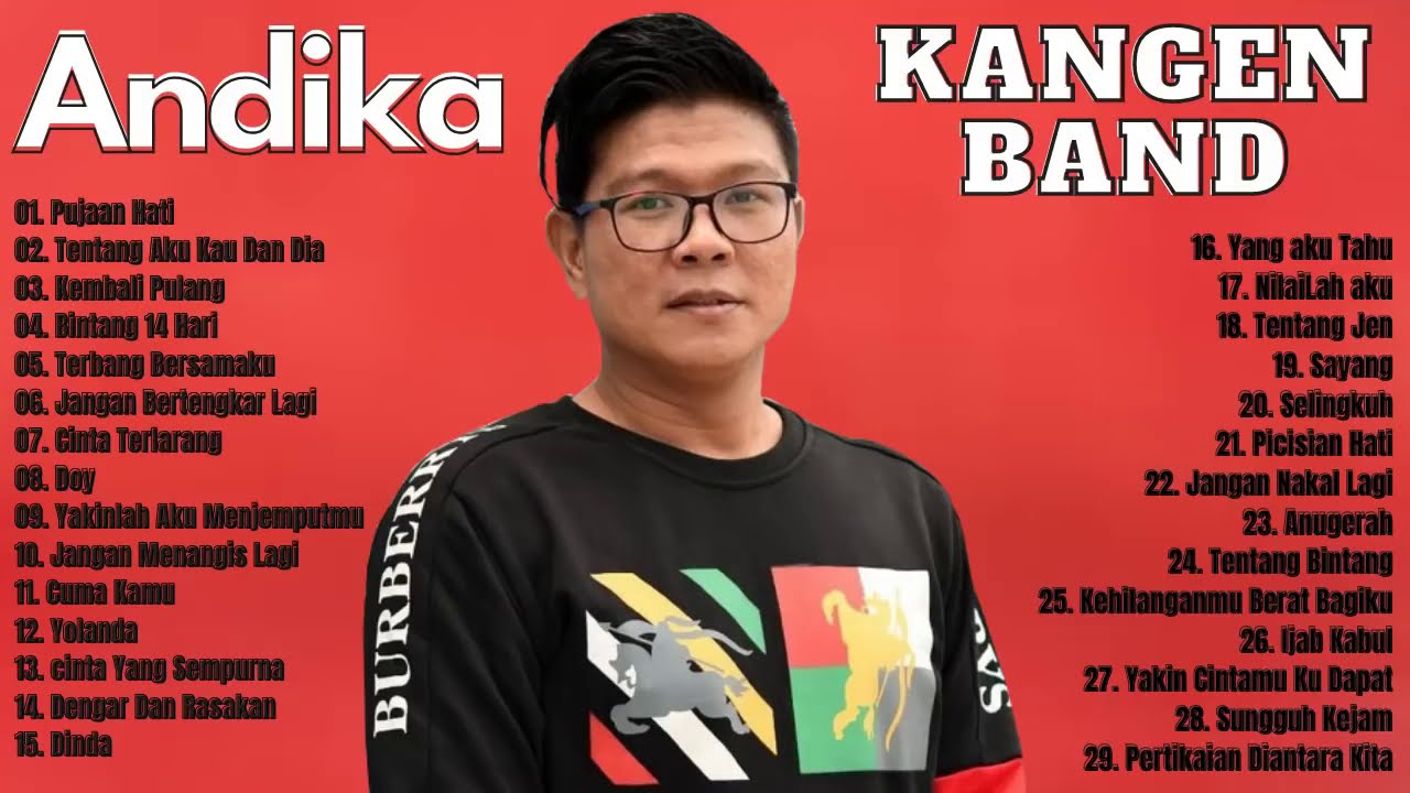 Download Andika Kangen Lagi Reunian Full Album  * Lagu Indonesia Jaman SMA Tahun 2000an Populer MP3 Gratis