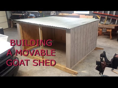 building a movable goat shed