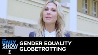 Globetrotting for Gender Equality   The Daily Show Presents: Desi Lydic: Abroad
