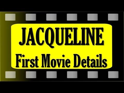 Jacqueline Fernandez First Movie, 1st Film, Debut Movie Name