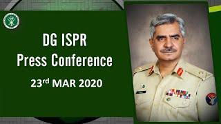 DG ISPR Press Conference - 23 Mar 2020