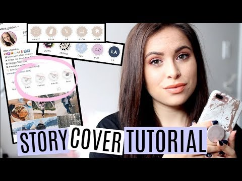 How To Make Instagram Story Highlight Covers For Free: Instagram Tutorial For Story Folders
