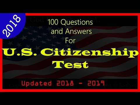 Official 100 Questions and Answers for the US Citizenship Naturalization - USCIS  Civic Test 2018