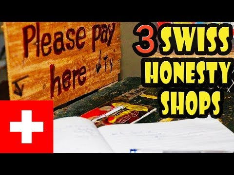 3 Honesty Shops in Switzerland Based on Trust and Honor