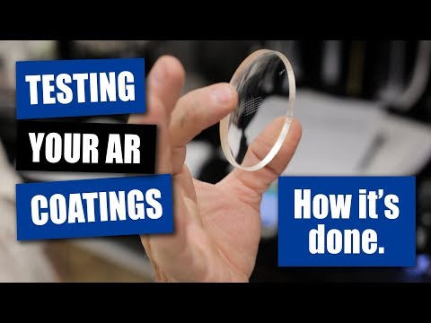 Testing Your AR Coatings: How It's Done