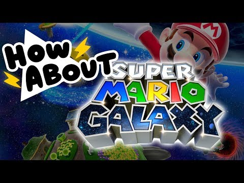 Is Mario Galaxy a Good Mario Game? || HOW ABOUT THIS GAME?
