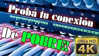 ☠ PROBÁ TU CONEXIÓN DE POBRE CON ESTE VIDEO EN 4K ☠