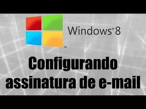 Windows 8 - Configurando assinatura de e-mail
