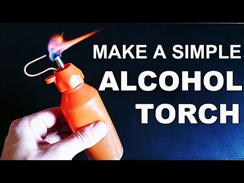Make The Simplest Alcohol Torch