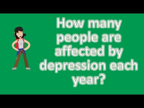 How many people are affected by depression each year ? | Health News and FAQ