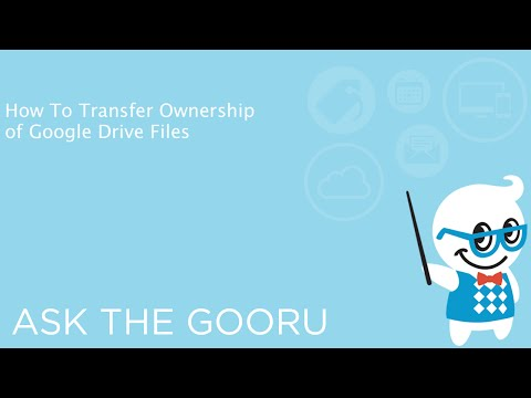 How To Transfer Ownership of Google Drive Files