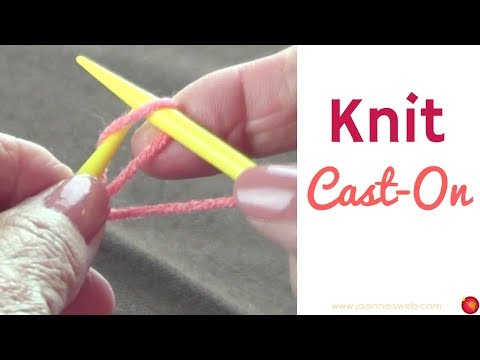 Knit Cast On - How To Mount Stitches Onto Your Needles- How To Start Knitting