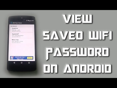 How to see saved wifi password in android (root)