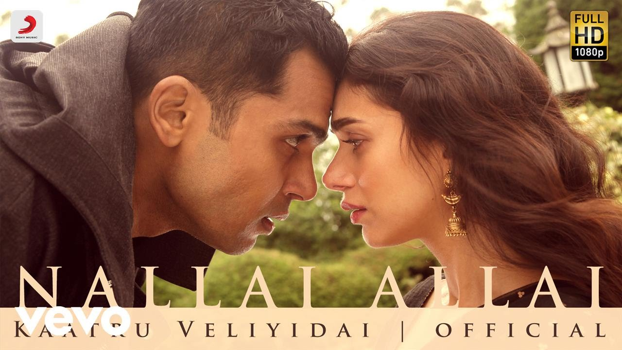 Download Kaatru Veliyidai - Nallai Allai | Mani Ratnam, AR Rahman | Karthi MP3 Gratis