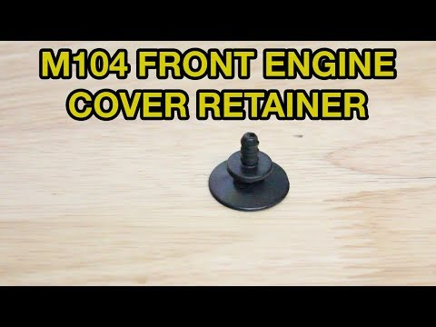 M104 Front Engine Cover Retainer Replacement
