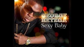 George Hetega - Sexy Baby
