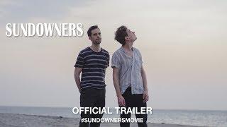 Sundowners (2017)   Official Trailer HD