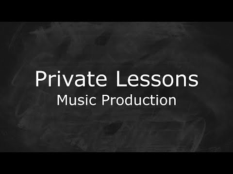 Private Lessons for Music Production!