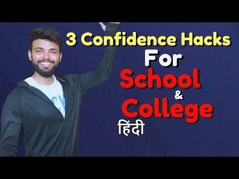 3 Confidence Hacks for School and College Going Men | Be Ghent | Rishi Arora
