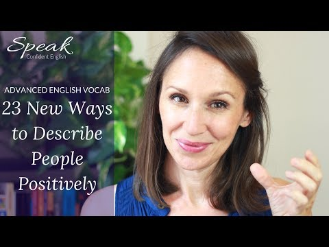 23 New Ways to Describe People Positively in English