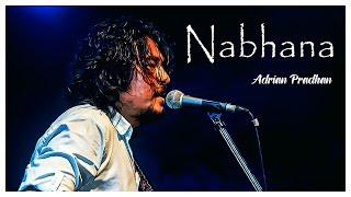 ADRIAN PRADHAN - NABHANA