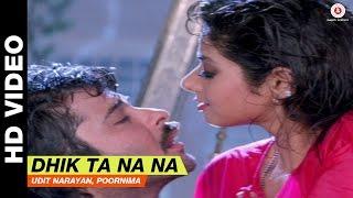Dhik Ta Na Na - Laadla | Udit Narayan, Poornima | Anil Kapoor & Sridevi