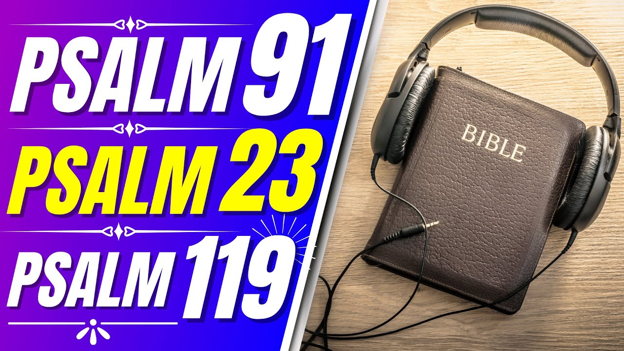 Psalm 91, Psalm 23, Psalm 119 Powerful Psalms for sleep (Audio Bible verses for sleep)