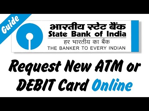 How to Apply or Request New ATM or Debit Card online [State Bank of India]
