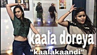 Kaala Doreya - Dance   Kaalakaandi   Saif Ali Khan   Neha Bhasin  