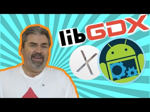 libGDX: Installation And Setup for Android Studio on a Mac
