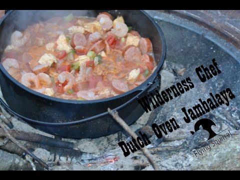 Wilderness Chef #1 - Dutch Oven Jambalaya