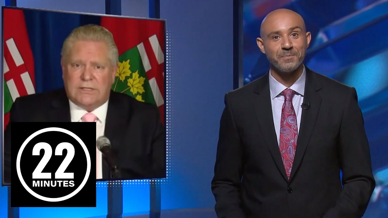 Doug Ford's orders are very clear. Or are they? | 22 Minutes