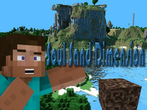 If a Soul Sand Dimension was Added- Minecraft