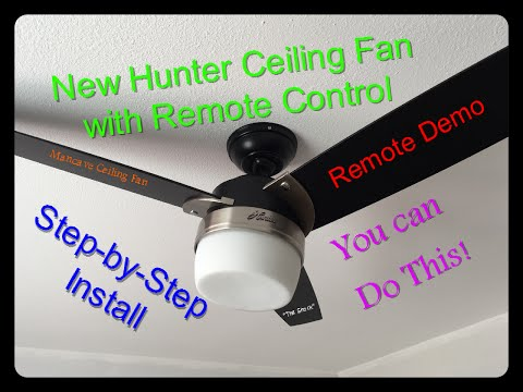 How to install a ceiling fan with remote control, Hunter Ceiling fan Model# 59188