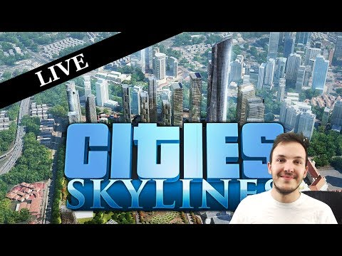 CITIES: SKYLINES STREAM   Episode 01: The Beginning