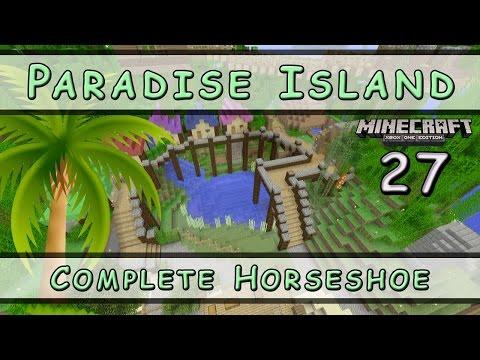 Minecraft :: Paradise Island :: Complete Horseshoe :: E27