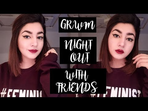GRWM - NIGHT OUT WITH FRIENDS MAKE-UP LOOK | GLOSSIPS