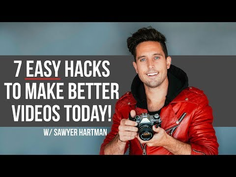 7 hacks to INSTANTLY make BETTER VIDEOS!
