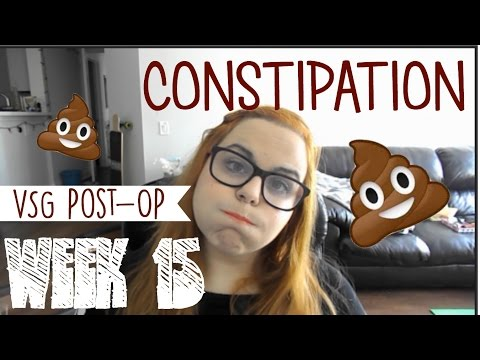 VSG Post-OP Week 15 || Dealing with Constipation!