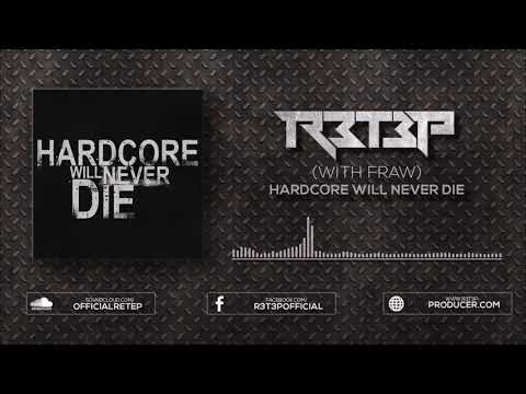 Fraw & R3T3P - Hardcore Will Never Die