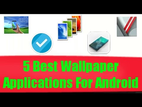 5 Best Wallpaper Applications for Android