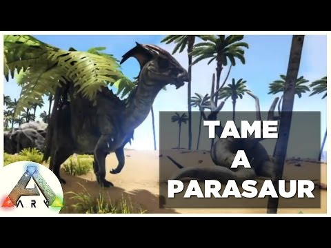 How to Tame a Parasaur in ARK?