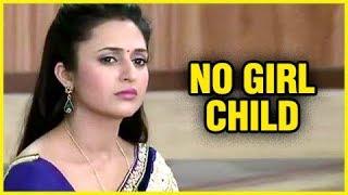 Divyanka Tripathi Dahiya SCARED To Have A Girl Child   Ye Hai Mohabbatein