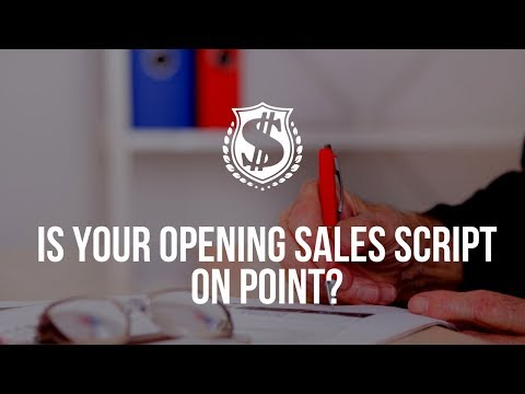 Is your Opening Sales Script on point? Here is one that is highly effective...